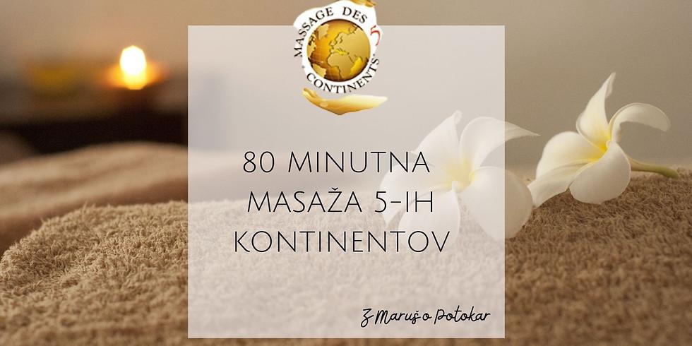 Novo mesto: REZERVIRAJ SVOJ TERMIN -  MASAŽA 5-ih Kontinentov