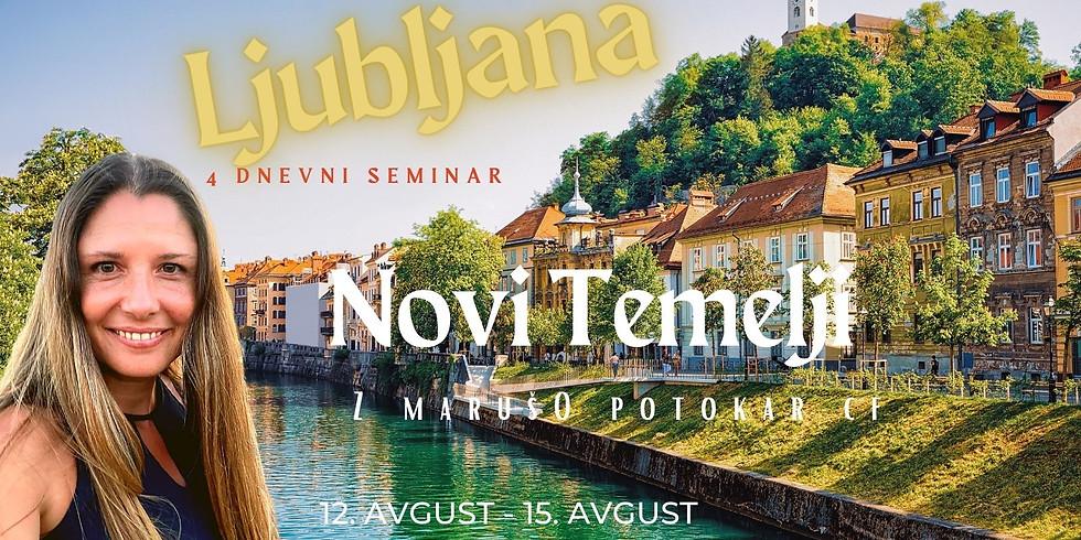 Ljubljana: Seminar Temelji z Marušo