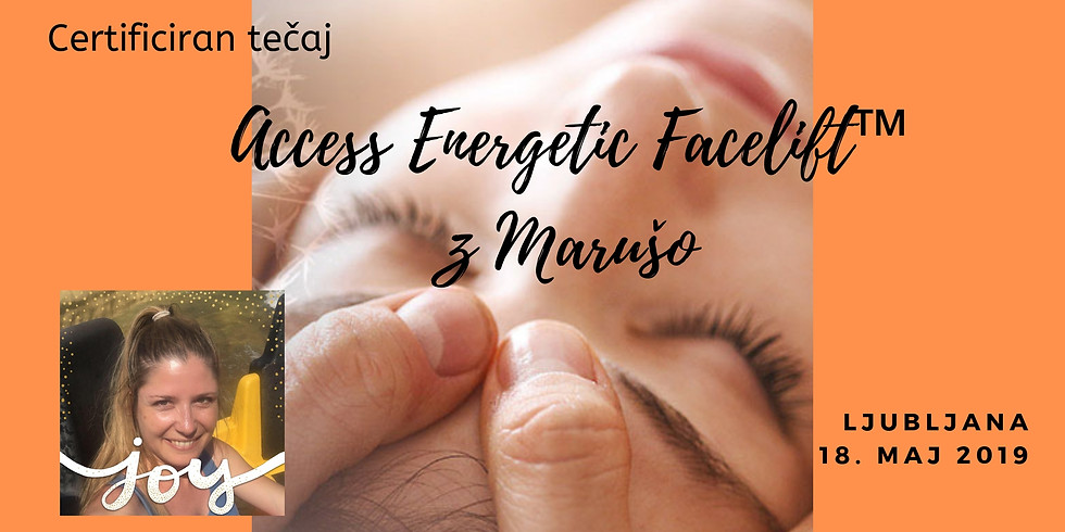 Ljubljana: Tečaj Access Energetic Facelift™ z Marušo