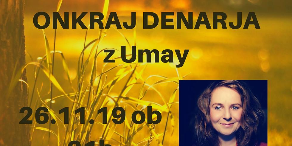 ONLINE ZOOM z Umay: ONKRAJ DENARJA