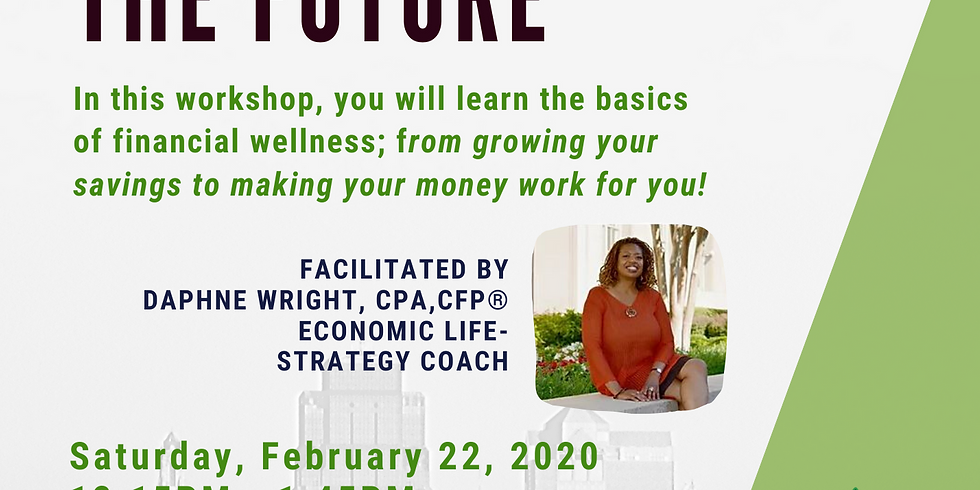 Building Your Finances for the Future (Target III)