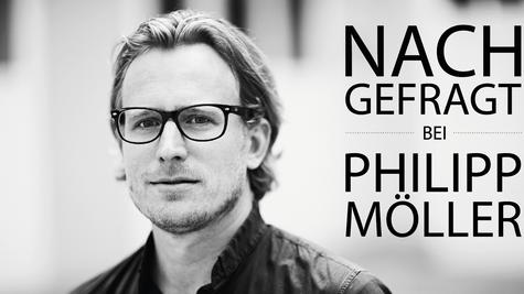 NACHGEFRAGT bei Philipp Möller //  buero philipp moeller