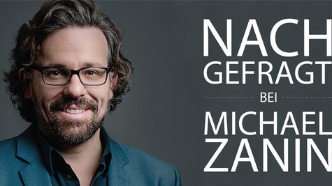 NACHGEFRAGT bei Michael Zanin //  TULP