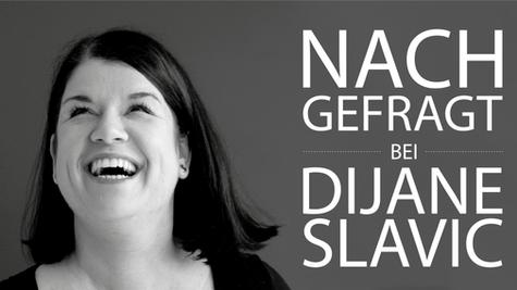 NACHGEFRAGT bei Dijane Slavic //  JUNG