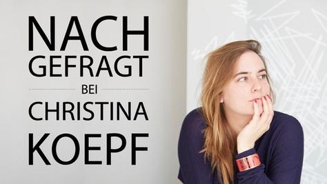 NACHGEFRAGT bei Christina Koepf //  designliga