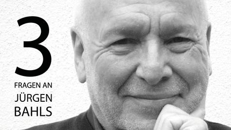3 Fragen an Jürgen Bahls