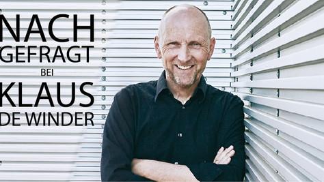 NACHGEFRAGT bei Klaus De Winder //  de Winder Architekten