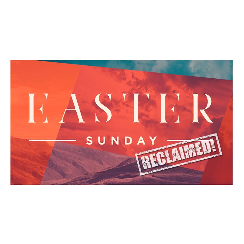 Easter: Reclaimed!
