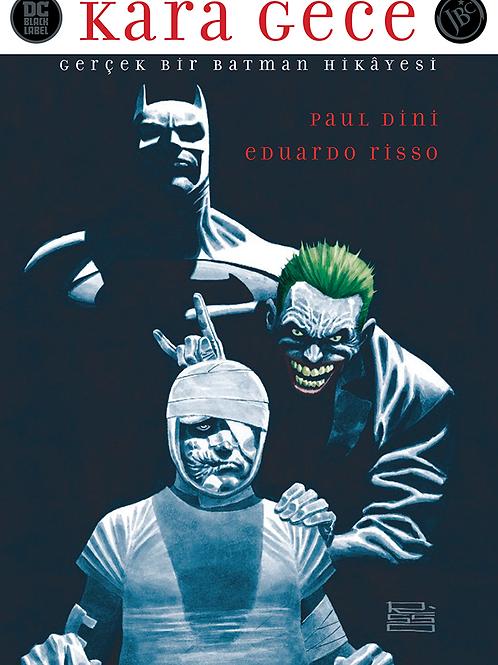 Kara Gece: Gerçek Bir Batman Hikayesi
