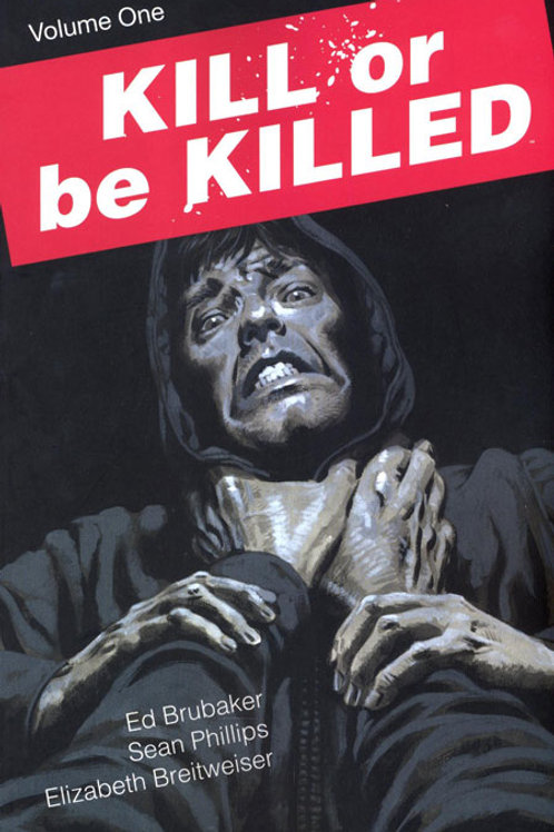 Kill or be Killed Volume 1 Exclusive