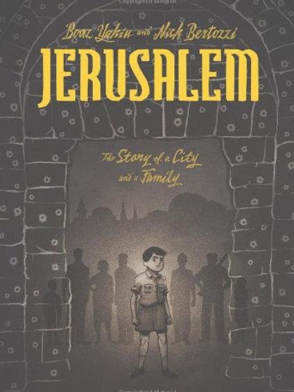 Jerusalem A Family Portrait