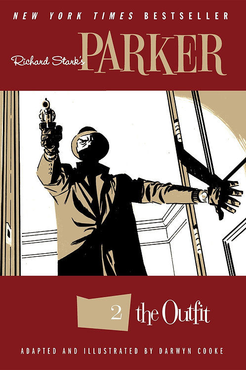 Richard Stark's Parker Volume 2: The Outfit