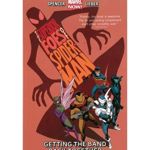 Superior Foes of Spider-Man Volume 1 Getting The Band Back Together