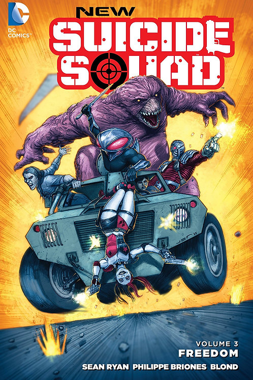 New Suicide Squad Volume 3 Freedom