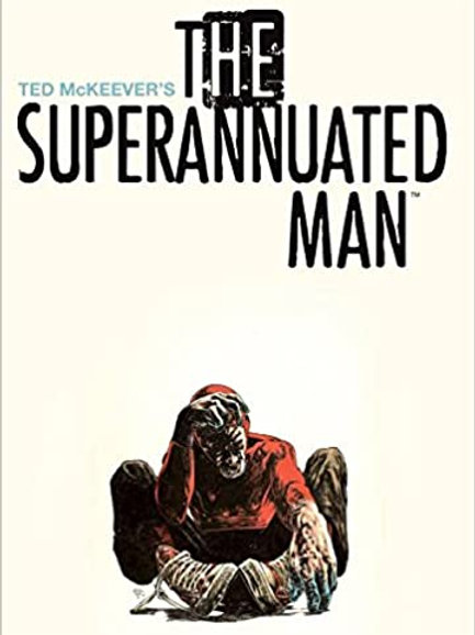 The Supernannuated Man