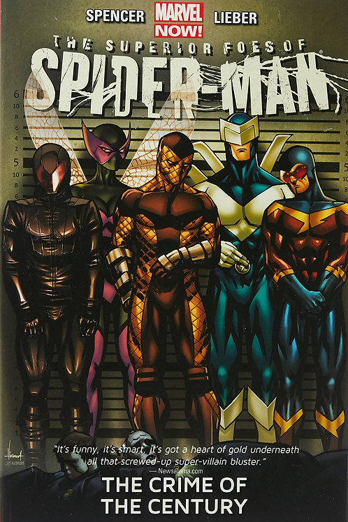 Superior Foes of Spider-Man Volume 2 Crime of the Century