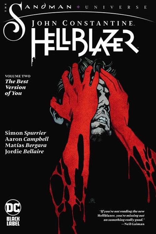 John Constantine Hellblazer Volume 2 : The Best Version of You