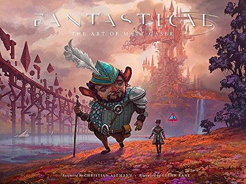 Fantastical: The Art of Matt Gaser