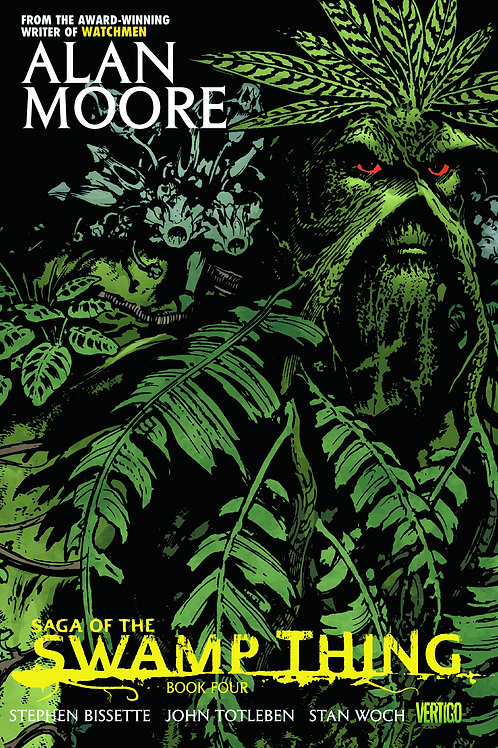 Alan Moore's Saga of the Swamp Thing Book 4