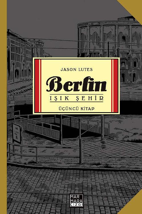 Berlin Cilt 3 - Işık Şehir