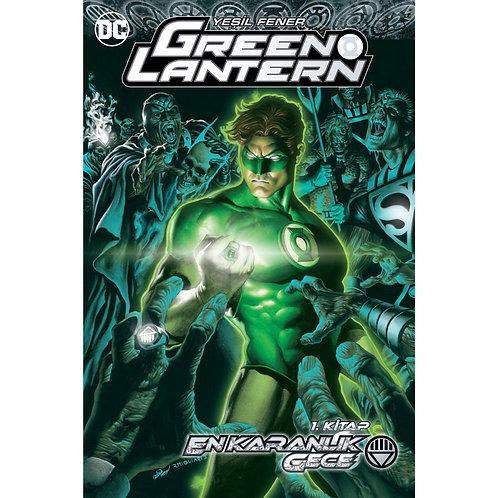 Green Lantern Cilt 10 En Karanlık Gece Cilt 1