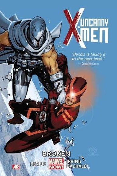 Uncanny X-Men Volume 2 Broken