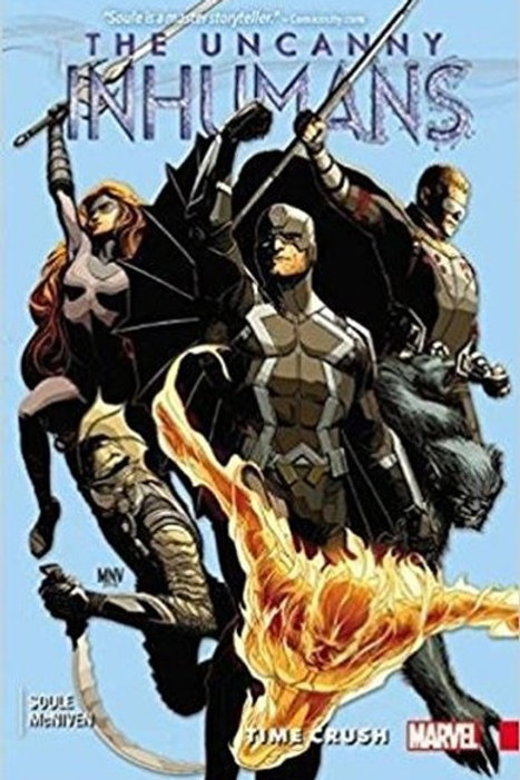 The Uncanny Inhumans Volume 1 Time Crush