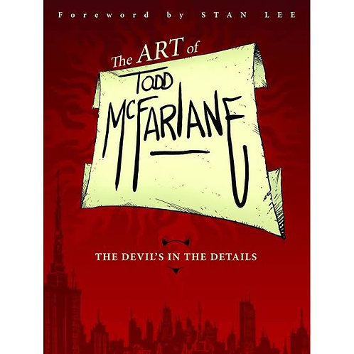 Art of Todd McFarlane Devils In The Detail