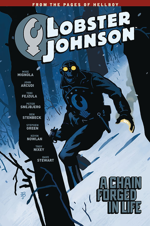 Lobster Johnson Volume 6 A Chain Forged in Life
