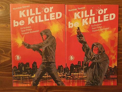 Kill or be Killed #11-12