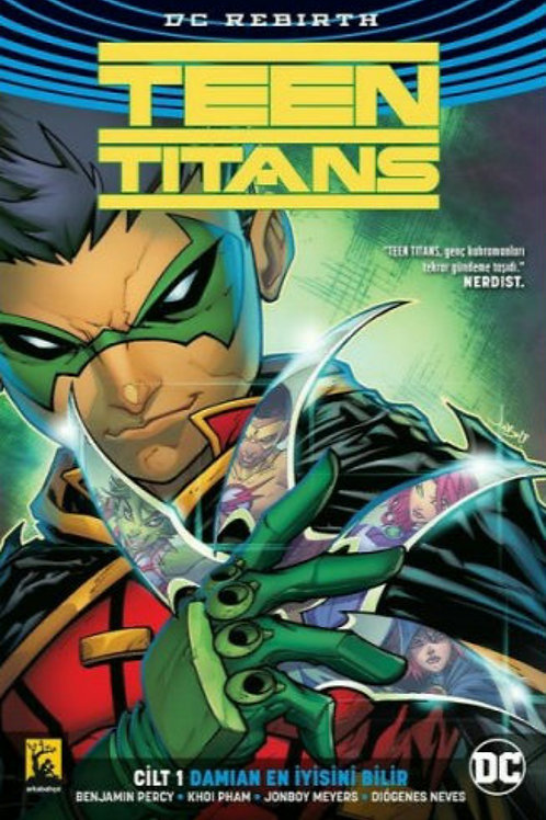 Teen Titans Cilt 1: Damien En İyisini Bilir