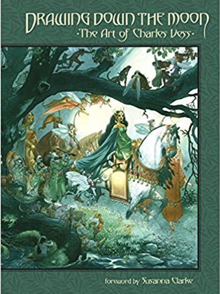 Drawing Down The Moon : The Art of Charles Vess
