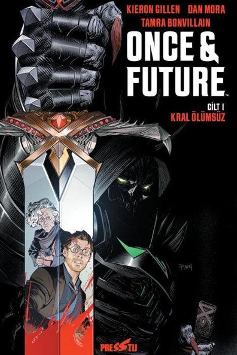 Once and Future Cilt 1: Kral Ölümsüz