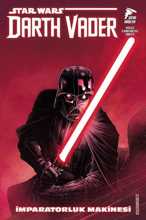 Star Wars Darth Vader Cilt 1 İmparatorluk Makinesi