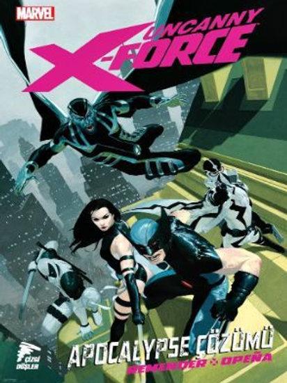 Uncanny X-Force Cilt 1: Apocalypse Çözümü