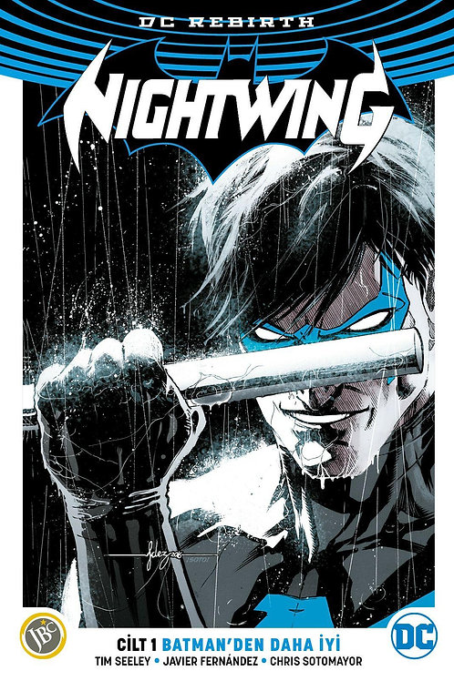 Nightwing Cilt 1 Batman'den Daha İyi