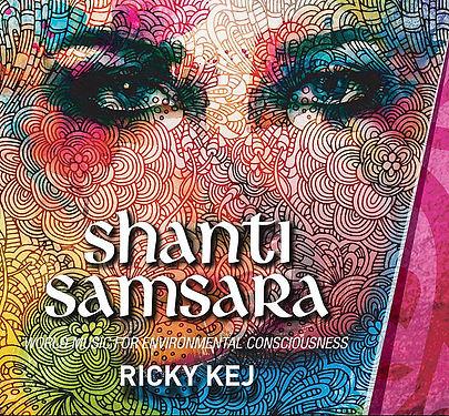 Shanti Samsara Ricky Kej