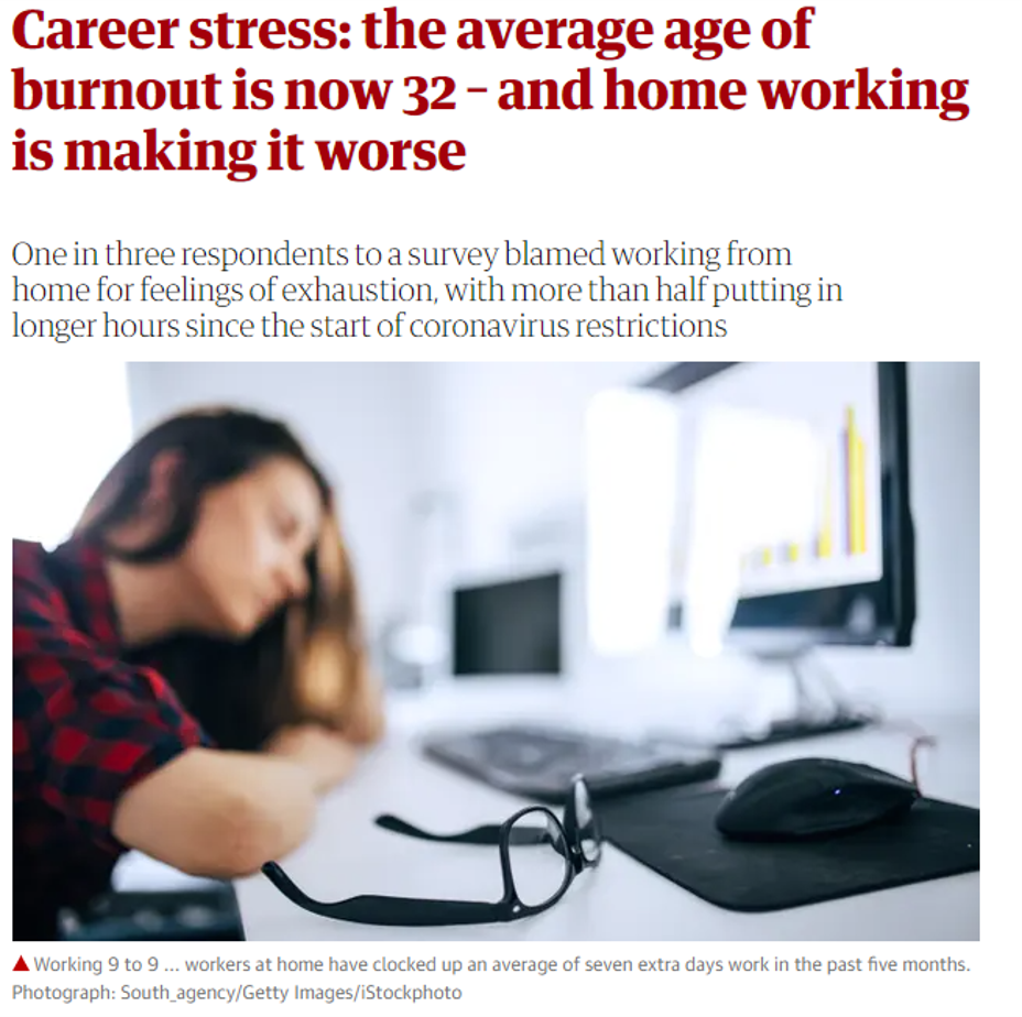 A headline from The Guardian about career stress and home working