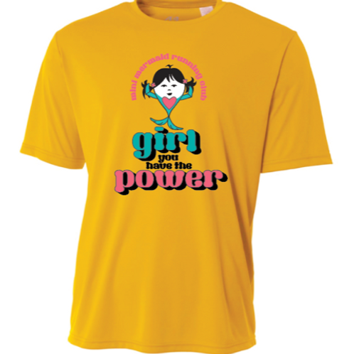 """Girl You Have The Power"" Mini Mermaid Tech Tshirt"