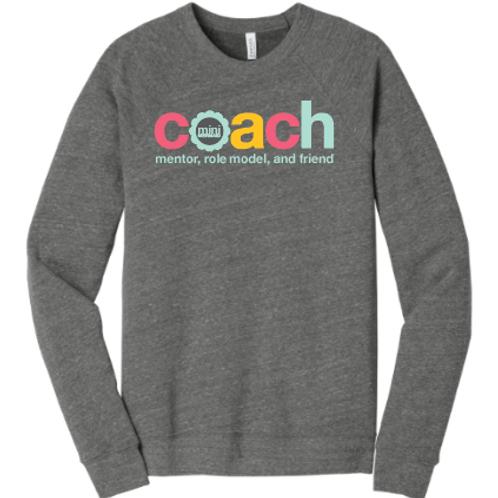 Mentor, Role Model, Friend COACH - Deep Heather Crew Neck Unisex Sweatshirt