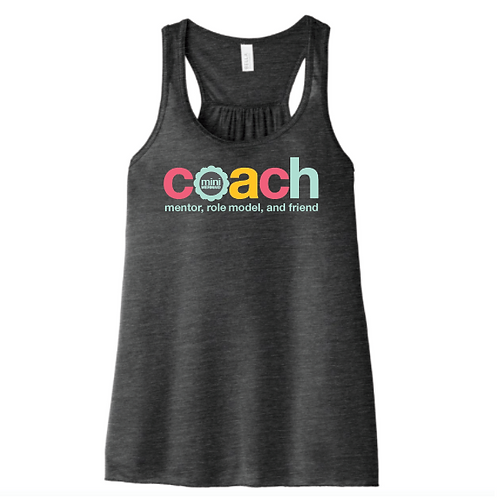 Mentor, Role Model, Friend, COACH - Flowy Tank