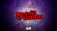 AIB - Mehfil-e-Villain