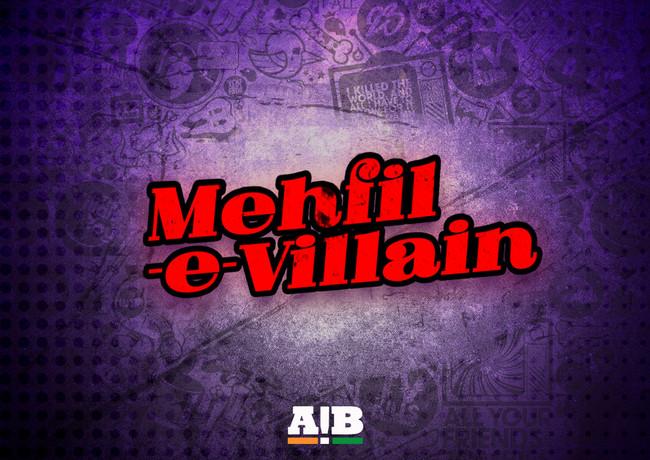 AIB - Mehfil-e-Villain ( Opening Sequence )