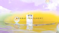 Ela - Bombay Perfumery