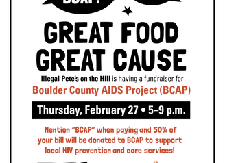 Join Us at Illegal Pete's on the Hill for a BCAP Fundraiser Tonight, Thursday 2/27!