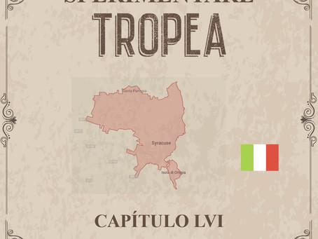 Sperimentare Tropea - Capítulo LVI – Siracusa
