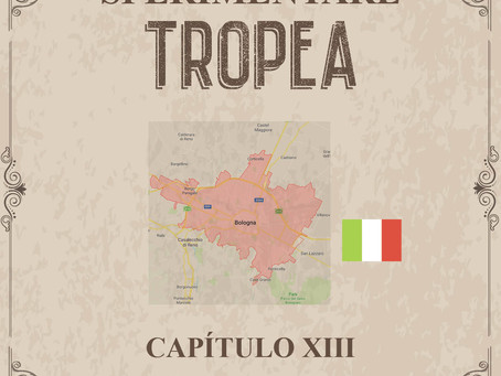 Sperimentare Tropea - Capítulo XIII – Bolonha