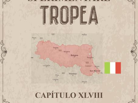 Sperimentare Tropea - Capítulo XLVIII – Emilia-Romana