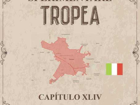 Sperimentare Tropea - Capítulo XLIV – Ferrara