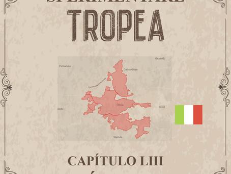 Sperimentare Tropea - Capítulo LIII – Ólbia